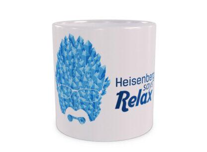 Heisenberg says Relax Duży Kubek