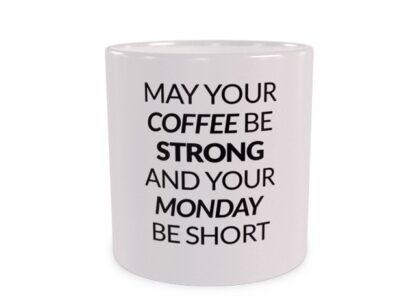 Coffee strong, monday short - wizualizacja