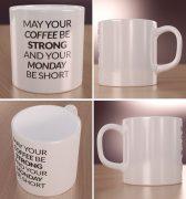 Coffee strong, monday short – kubek