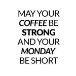 Coffee strong, monday short - wzór kubka