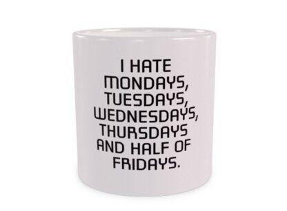 I hate Mondays... wizualizacja kubka