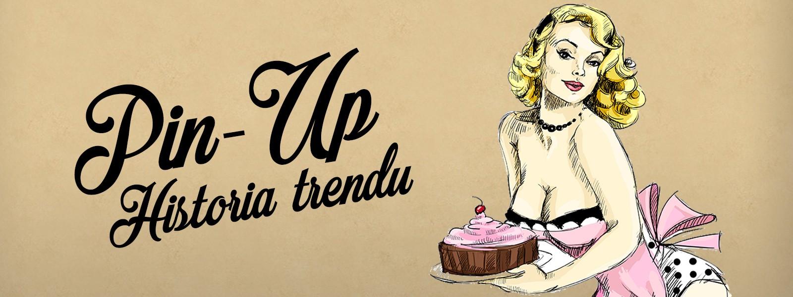 Pin Up - historia trendu