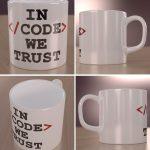 In code we trust - kubek programisty