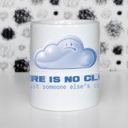 There is no cloud Zdjęcie Kubka