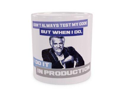 I don't always test my code Duży Kubek Wizualizacja