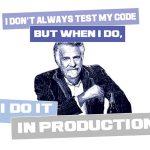 I don't always test my code Wzór na Kubek
