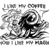 Coffee Like Magic
